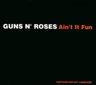 Ain't It Fun (Dead Boys song) - Image: Ain't It Fun by Guns N' Roses