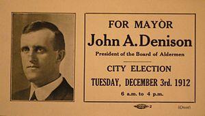 John A. Denison - 1912 Campaign flyer of Mayor John A. Denison