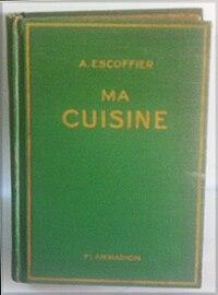 Auguste escoffier wikipedia for Auguste escoffier ma cuisine book