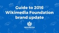 Guide to 2016 Wikimedia Foundation brand update.pdf