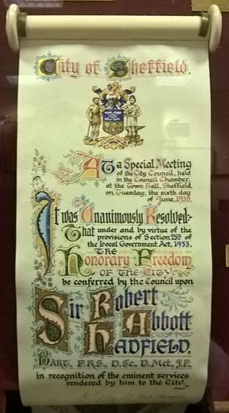 Freedom of the City - Award to Robert Hadfield by the City of Sheffield