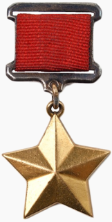 Hero of the Soviet Union Highest award of the USSR awarded to Soviet citizens and foreigners for heroic acts