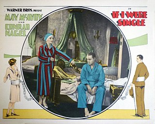 <i>If I Were Single</i> 1927 film by Roy Del Ruth