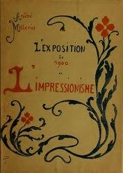 L'Exposition de 1900 et l'Impressionnisme