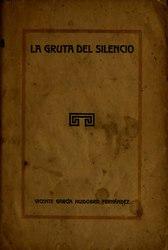 Vicente Huidobro: La gruta del silencio