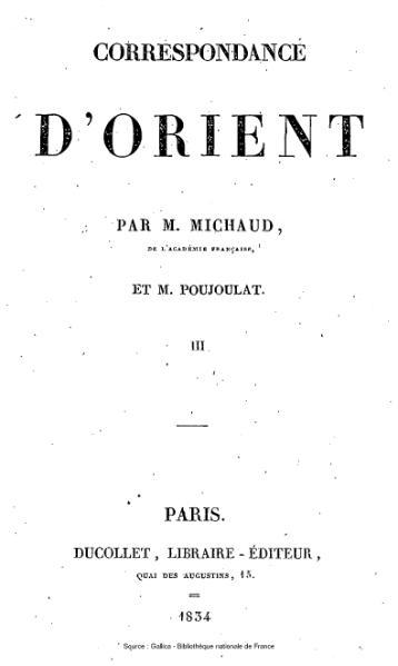 File:Michaud - Poujoulat - Correspondance d'Orient, 1830-1831, tome 3.djvu