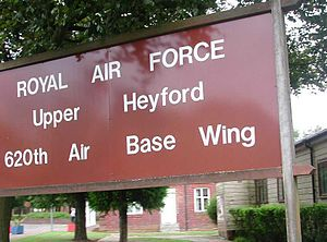 RAF Upper Heyford - Welcome to RAF Upper Heyford 620th air base wing. This sign was seen at the entrance to the base in 2001.