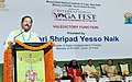 The Minister of State for AYUSH (Independent Charge), Shri Shripad Yesso Naik addressing the valedictory function of the International Yoga Fest 2018, in New Delhi.jpg