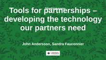 Fil:Tools for partnerships – developing the technology our partners need.webm