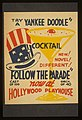 """Try a Yankee Doodle cocktail - New! Novel! Different! - """"Follow the parade"""" LCCN98507385.jpg"""