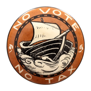 "Mary Sargant Florence - A badge of the Women's Tax Resistance League, with the slogan ""No vote, no tax"", as designed by Margaret Sargant Florence"