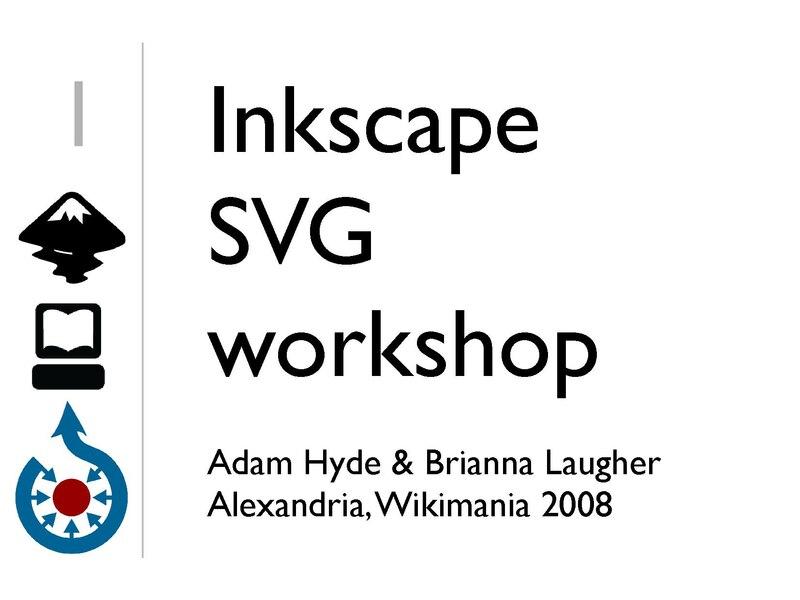 File:Wikimania 2008 - Inkscape SVG workshop - slides.pdf