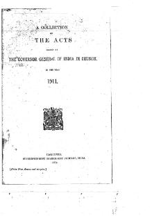 A Collection of the Acts passed by the Governor General of India in Council, 1911.djvu