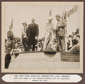 Andrew Fisher - Andrew Fisher at the naming of Canberra ceremony, 1913. The governor-general, Lord Denman, is standing to the left of Fisher, while King O'Malley, Minister for Home Affairs, is at the far left of the photo (conversing with Lady Denman who was given the honour of pronouncing the new capital's name for the first time).