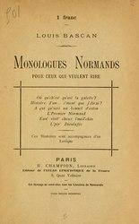 Louis Bascan: Monologues Normands pour ceux qui veulent rire