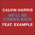 Calvin Harris - We'll Be Coming Back.png