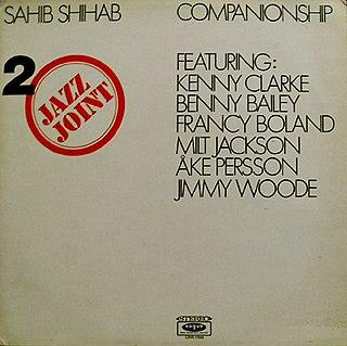<i>Companionship</i> (album) 1971 compilation album by Sahib Shihab