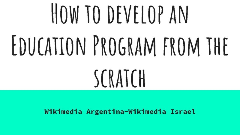 File:How to develop an Education Program from the scratch. Wikimedia Argentina-Wikimedia Israel.pdf