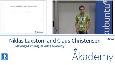 File:Making Multilingual Wikis a Reality - Niklas Laxström and Claus Christensen.ogv