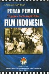 Peran Pemuda dalam Kebangkitan Film Indonesia