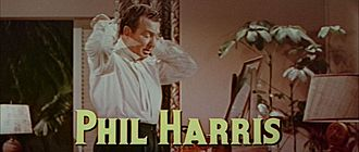 Phil Harris - Harris in The High and the Mighty