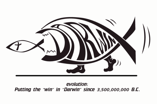 "Putting the ""win"" in ""Darwin"" since 3,500,000,000 B.C."