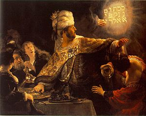 "Belshazzar - Rembrandt's depiction of the biblical account of Belshazzar seeing ""the writing on the wall"""