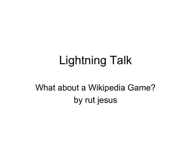 File:Rut Jesus - Wikimania 2009 - Towards a Wikipedia Game.pdf
