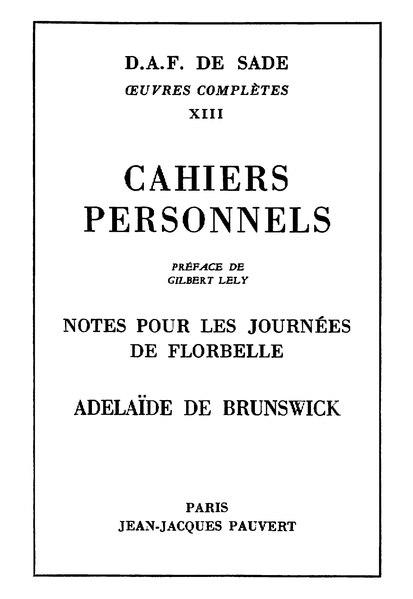 File:Sade - Cahiers personnels, Adélaïde de Brunswick, Pauvert, 1966.djvu