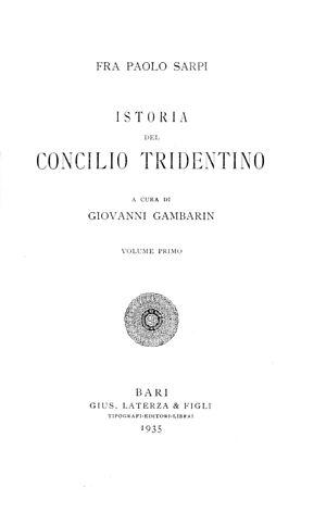 Paolo Sarpi - Istoria del Concilio tridentino, 1935
