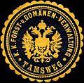 Siegelmarke K.K. Forst- und Domänen-Verwaltung Tamsweg W0317007.jpg