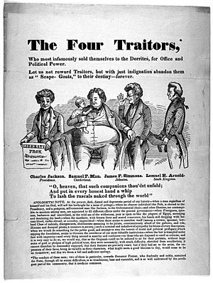 Dorr Rebellion - An illustrated broadside denouncing Whig politicians who worked with Democrats to secure Dorr's freedom in 1845