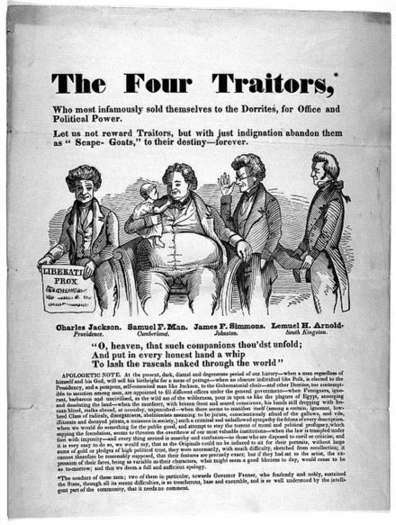 "Illustrated broadside from the Library of Congress, entitled ""The four traitors, who most infamously sold themselves to the Dorrites for office and political power"". The Four Traitors.jpg"