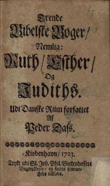 File:Trende Bibelske Bøger udi Riim forfattet av Peder Dass.djvu