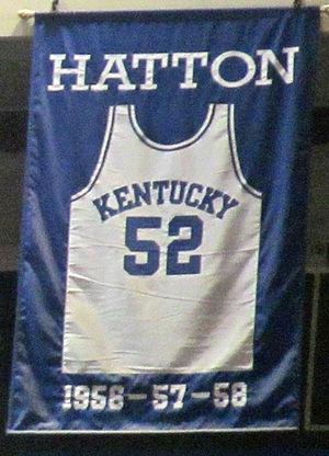 Vernon Hatton - A jersey honoring Hatton hangs in Rupp Arena.