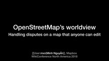 WikiConference North America 2018 - OpenStreetMap's worldview.pdf