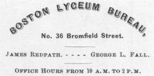 Boston Lyceum Bureau - The Boston Lyceum Bureau, Bromfield St., Boston, 1872