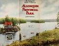 Algonquin Provincial Park (Ontario) (IA algonquinprovinc00gran).pdf