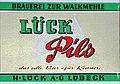 Brauerei zur Walkmühle H. Lück - Lück Pils.jpg
