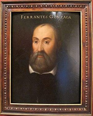 Ferrante Gonzaga - Ferrante Gonzaga