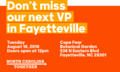 Don't miss our next VP in Fayetteville.png