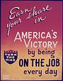 Earn Your Share in America's Victory by Being on the Job every day - NARA - 534673.jpg