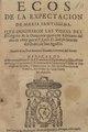 Ecos de la expectacion de Maria Santissima que originaron las vozes del Evangelio de la dominica quarta de Adviento del año de 1667 (IA A11302010).pdf