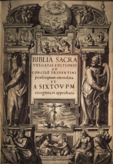 Sixtine Vulgate Official Catholic edition of the Latin Vulgate published in 1590 under Pope Sixtus V