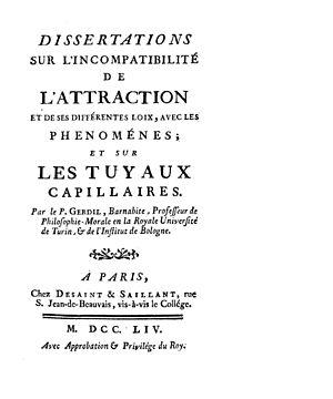 Hyacinthe Sigismond Gerdil - Dissertations sur l'incompatibilité de l'attraction et de ses différentes loix, avec les phenoménes, 1754