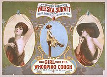 "Color poster with three images of a woman posing. Text around the images reads ""A.H. Woods presents Valeska Suratt in the swift, smart and saucy play, The Girl with the Whooping Cough, the latest Parisian sensation by Stanislaus Stange""."