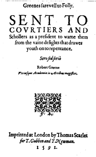Robert Greene (dramatist) - Title page of Greene's Farewell to Folly, 1591