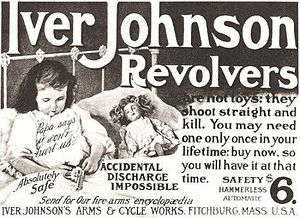 Iver Johnson - Advertisement for revolver claimed to be safe enough to be near babies.