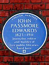 John Passmore Edwards 1823-1911 Journalist editor and builder of free public libraries lived here.jpg