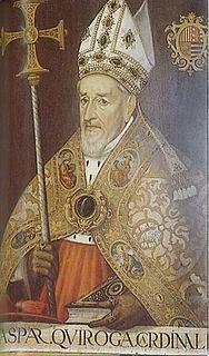 Gaspar de Quiroga y Vela General Inquisitor of Spain, 1573-1595
